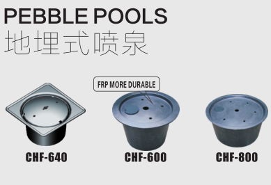 CHF series pebble pools